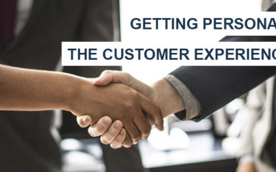 Getting Personal: The Customer Experience